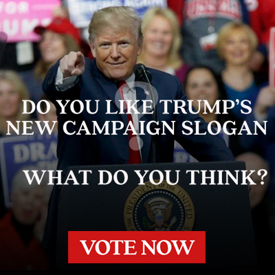 Do you like Trump's 2020 Campaign Slogan, Keep America Great!