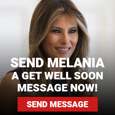 Send Melania a get well soon message!